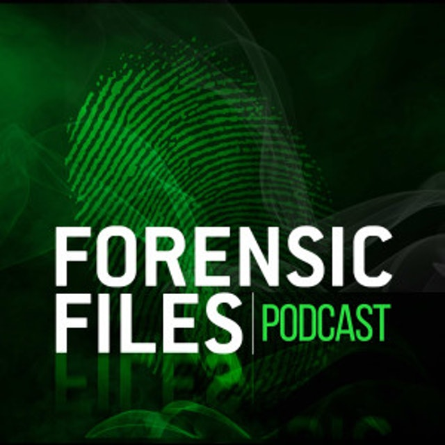 HLN Forensic Files Podcast 1