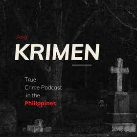 Top 10 Best True Crime Podcasts in the Philippines 2021(Inquirer Podcasts, Stories After Dark, and More) 1